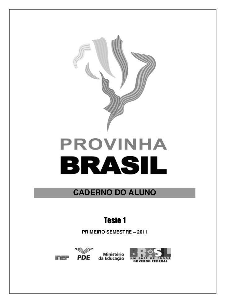 CADERNO DO ALUNO        Teste 1 PRIMEIRO SEMESTRE – 2011