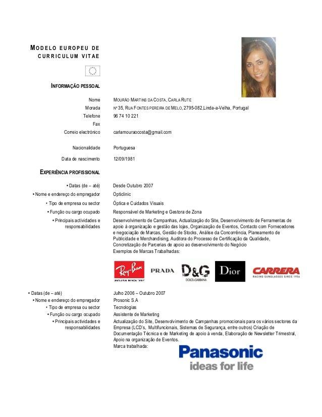 INFORMAÇÃO PESSOAL Nome MOURÃO MARTINS DA COSTA, CARLA RUTE Morada Nº 35, RUA FONTES PEREIRA DE MELO, 2795-082,Linda-a-Vel...