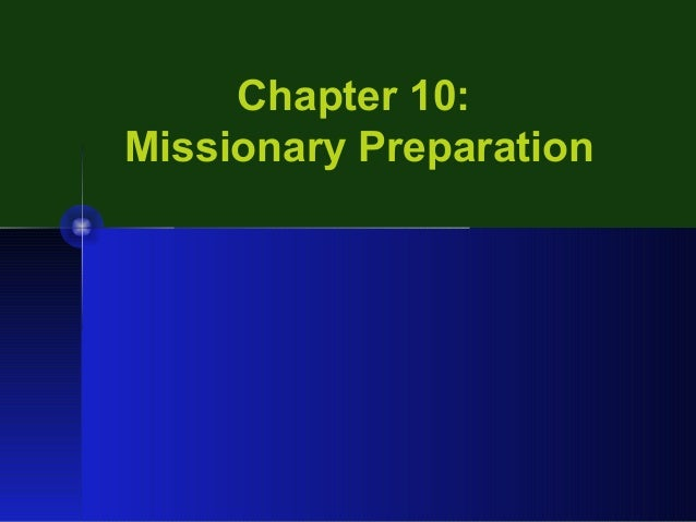 Chapter 10: Missionary Preparation