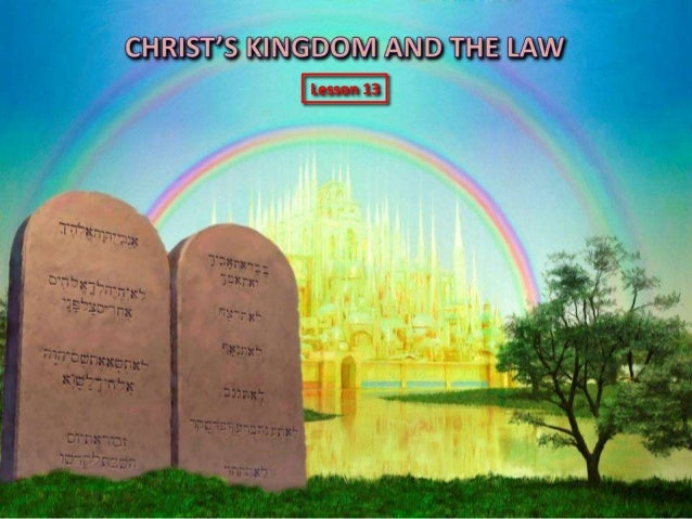 13 christ kindom and law