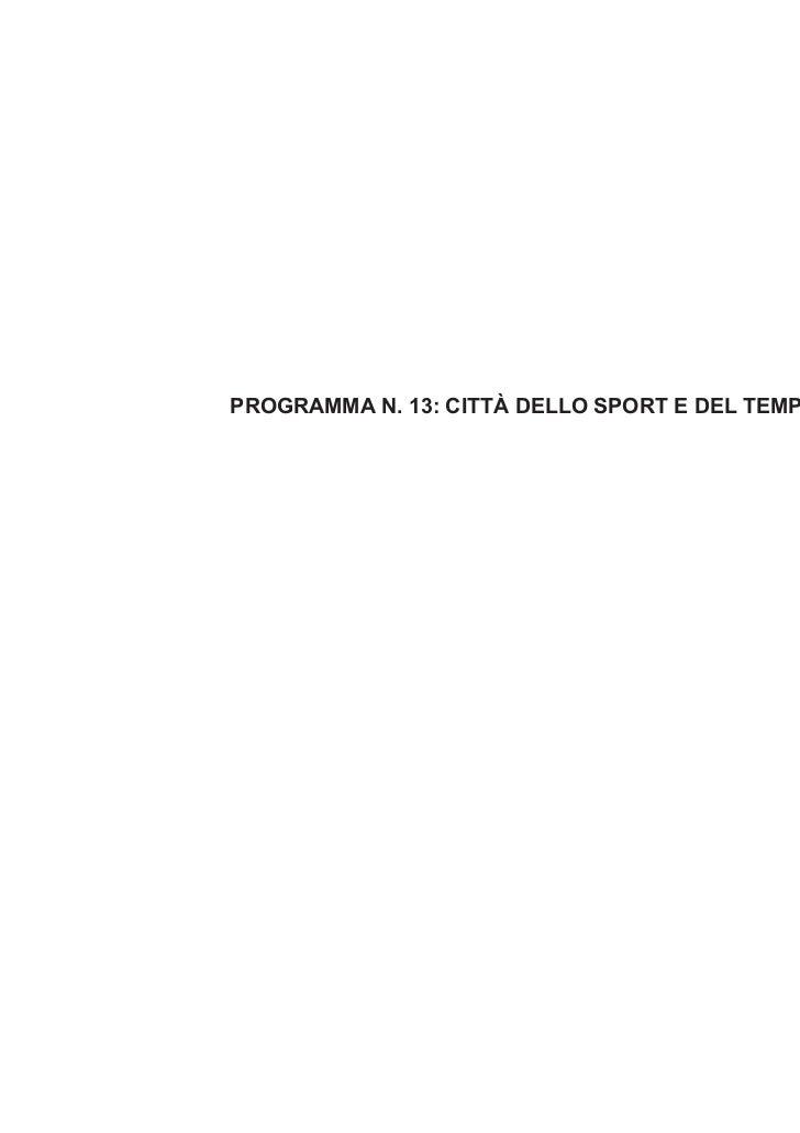 PROGRAMMA N. 13: CITTÀ DELLO SPORT E DEL TEMPO LIBERO