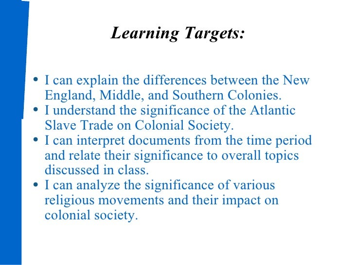 the differences between new england middle and southern colonies The new england, middle, and southern colonies of colonial america were similar because it was socially acceptable for males to go to college and learn about the bible but politically and economically these regions were extremely diverse.