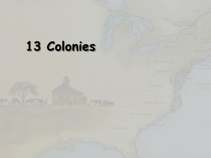13 Colonies<br />