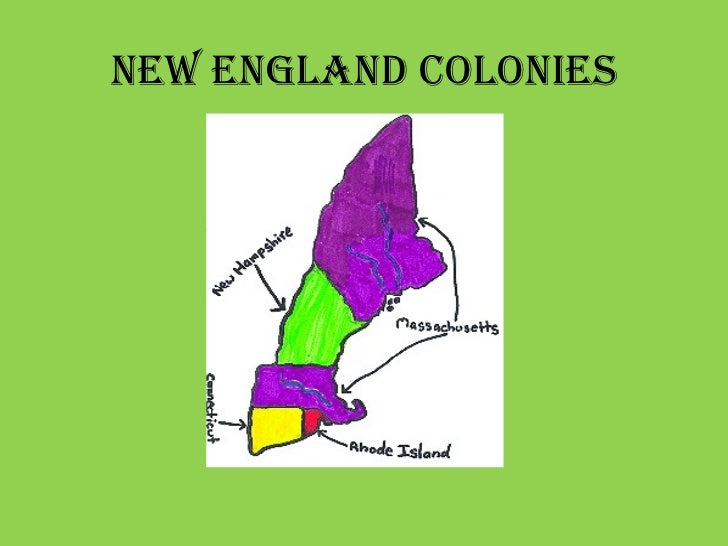 thirteen colonies and new england Contemporaneous documents usually list the thirteen revolutionary colonies of british north america in geographical order, from the north to the south new england colonies province of new hampshire, later new hampshire province of massachusetts bay, later massachusetts and maine colony of rhode island and.