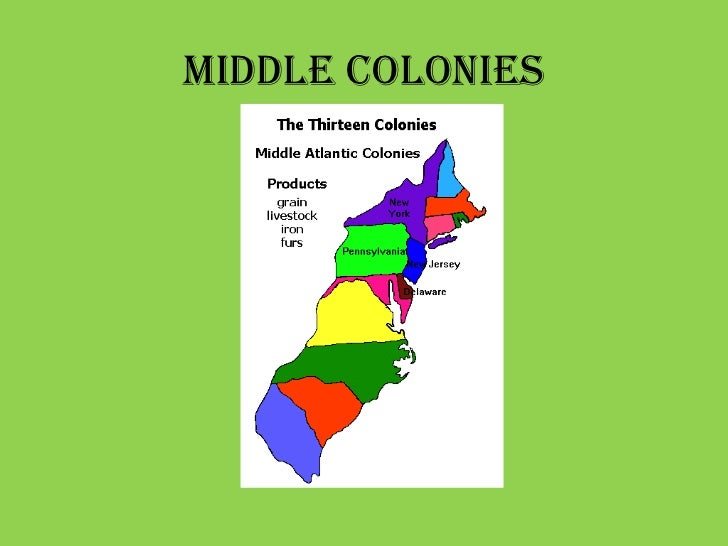 middle colonies 5 southern colonies 6 there are many differences