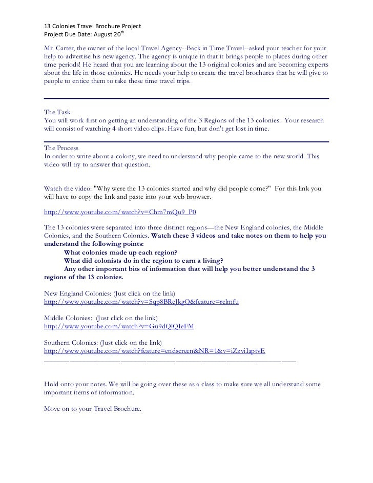 13 Colonies Travel Brochure ProjectProject Due Date: August 20thMr. Carter, the owner of the local Travel Agency--Back in ...