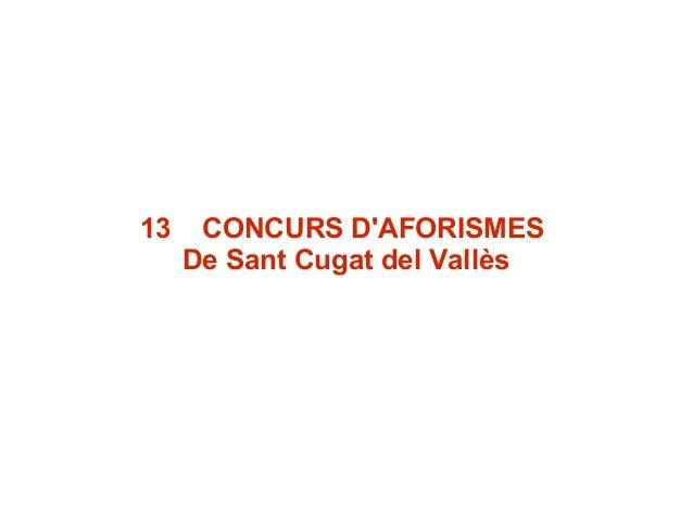 13 CONCURS D'AFORISMES De Sant Cugat del Vallès