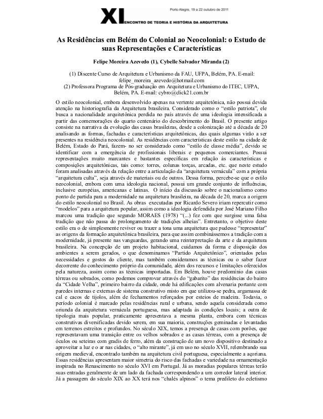 As Residências em Belém do Colonial ao Neocolonial: o Estudo de suas Representações e Características Felipe Moreira Azeve...