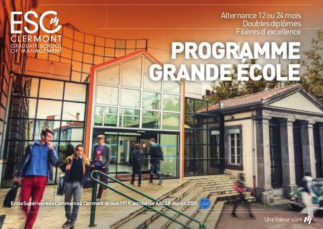 EcoleSupérieuredeCommerceàClermontdepuis1919,accréditéeAACSBdepuis2005 PROGRAMME GRANDEÉCOLE PROGRARAR MME Alternance12ou2...
