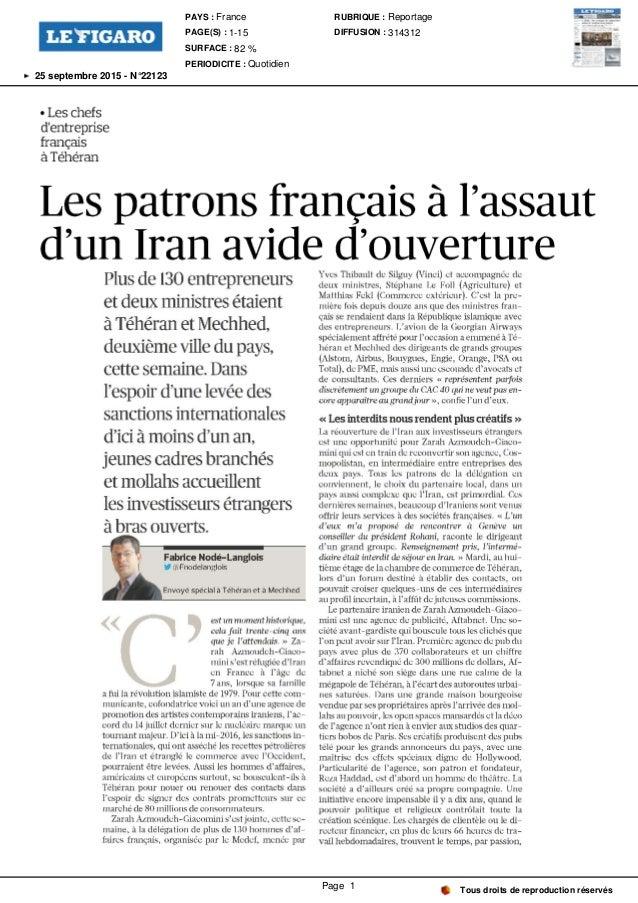 Leschefs d ' entreprise français à Téhéran Les patrons français à l ' assaut d un Iran avide d ouverture Plusde 130entrepr...