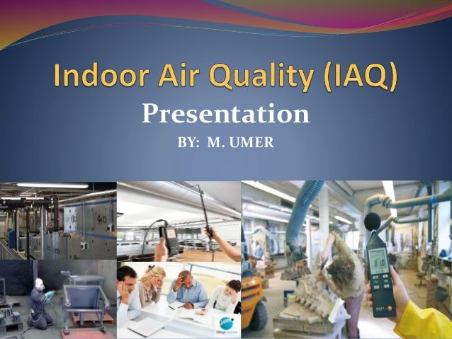 Indoor air quality iaq for Indoor air quality design