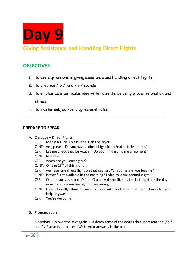 Day 9Giving Assistance and Handling Direct FlightsOBJECTIVES    1. To use expressions in giving assistance and handling di...