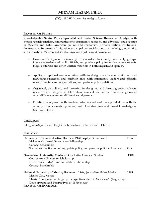 MIRYAM HAZÁN, PH.D. (732) 421-2992 hazanmiryam@gmail.com PROFESSIONAL PROFILE Knowledgeable Senior Policy Specialist and S...