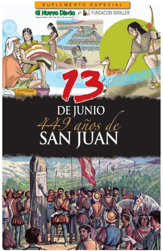 S U P L E M E N T O E S P E C I A L FUNDACION BATALLERy Integra la edición 1485 - San Juan 10 de junio de 2011