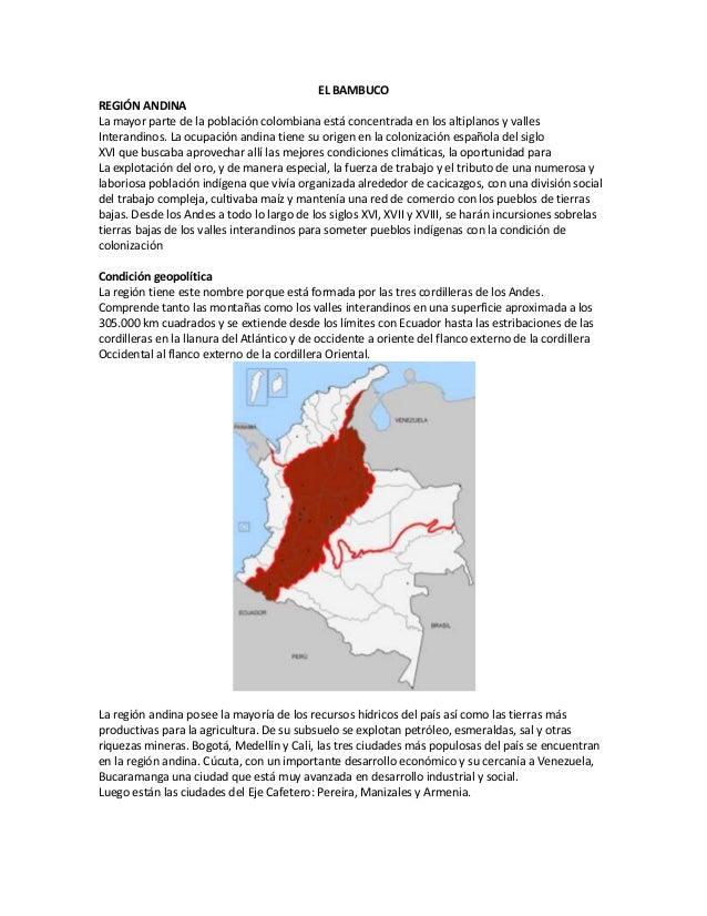 EL BAMBUCOREGIÓN ANDINALa mayor parte de la población colombiana está concentrada en los altiplanos y vallesInterandinos. ...