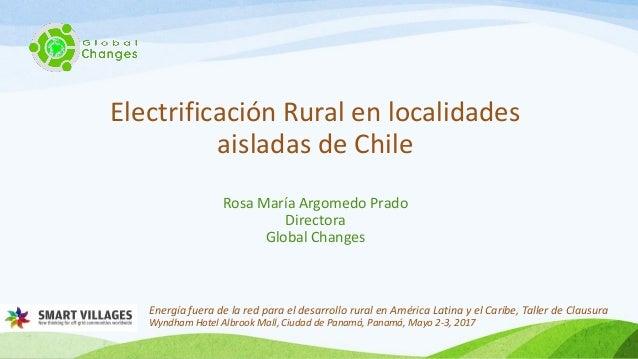Energía fuera de la red para el desarrollo rural en América Latina y el Caribe, Taller de Clausura Wyndham Hotel Albrook M...