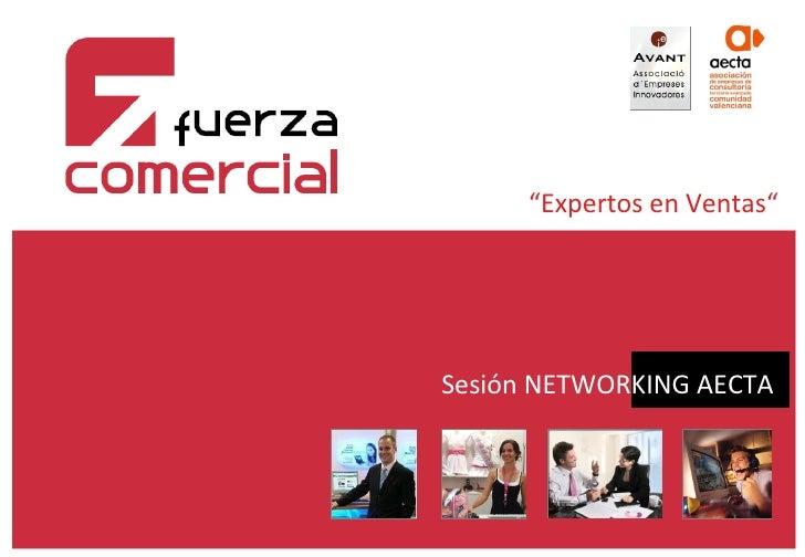 """ Expertos en Ventas"" Sesión NETWORKING AECTA"