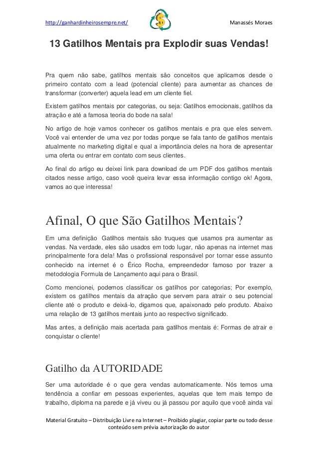 http://ganhardinheirosempre.net/ Manassés Moraes Material Gratuito – Distribuição Livre na Internet – Proibido plagiar, co...