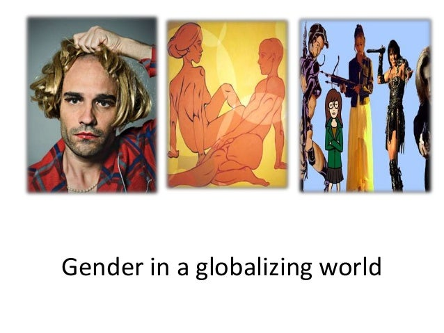 Gender in a globalizing world