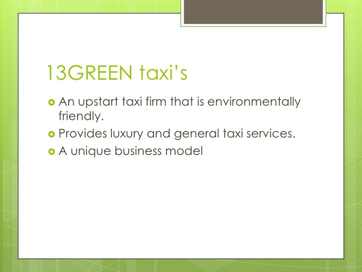 13 green taxi's7 5-12