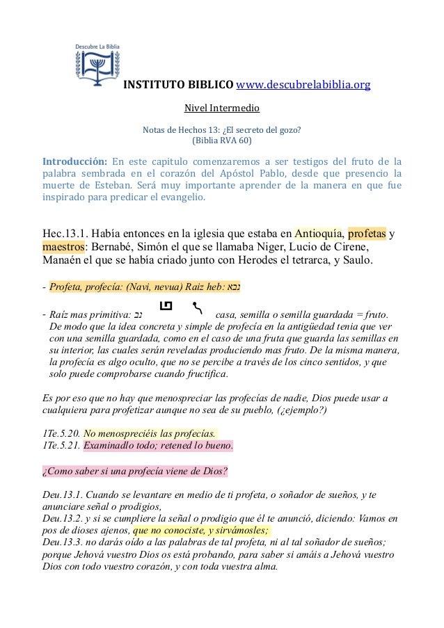 INSTITUTO  BIBLICO  www.descubrelabiblia.org Nivel  Intermedio Notas  de  Hechos  13:  ¿El  secreto  del...