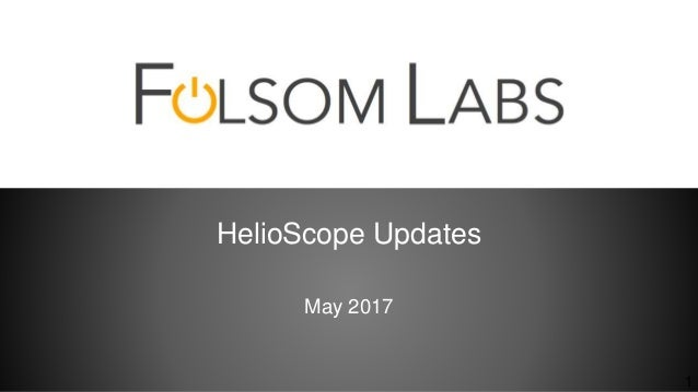 HelioScope Updates May 2017 1