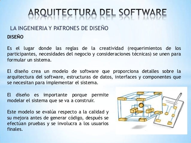 1 3 ingenieria software y patrones de dise o for Software de diseno arquitectonico