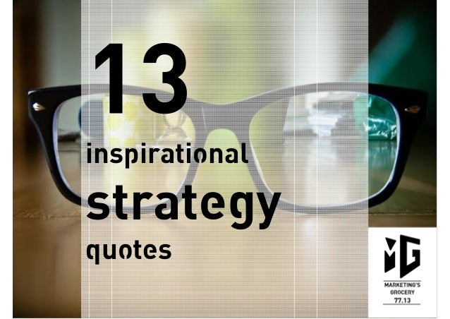 inspirational strategy quotes