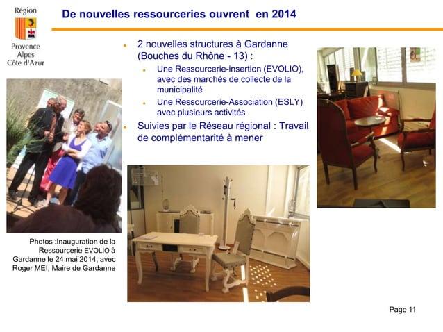 De nouvelles ressourceries ouvrent en 2014  2 nouvelles structures à Gardanne (Bouches du Rhône - 13) :  Une Ressourceri...