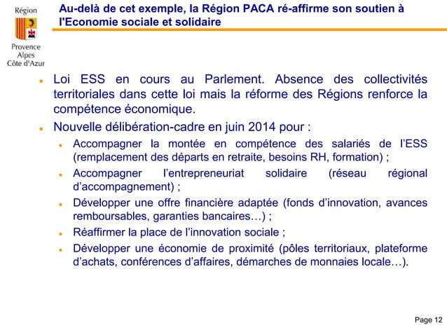 Au-delà de cet exemple, la Région PACA ré-affirme son soutien à l'Economie sociale et solidaire  Loi ESS en cours au Parl...