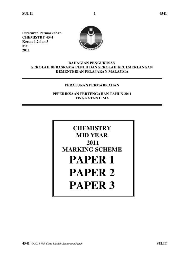 SULIT                                             1          4541Peraturan PermarkahanCHEMISTRY 4541Kertas 1,2 dan 3Mei201...