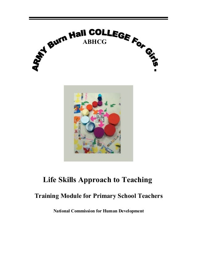 ABHCG  Life Skills Approach to Teaching Training Module for Primary School Teachers National Commission for Human Developm...
