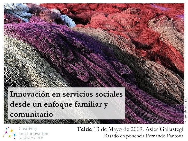 Innovación en servicios sociales                                                                       Flickr basajauntxo ...