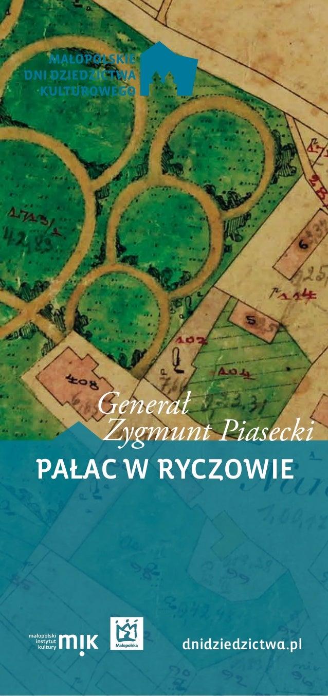 PAŁAC W RYCZOWIE dnidziedzictwa.pl Generał Zygmunt Piasecki