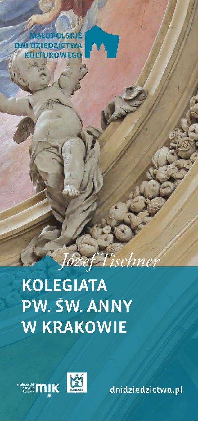 KOLEGIATA PW. ŚW. ANNY W KRAKOWIE dnidziedzictwa.pl Józef Tischner
