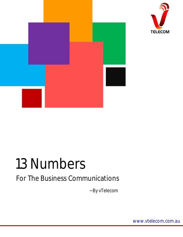 13 Numbers For The Business Communications ~ By vTelecom  www.vtelecom.com.au
