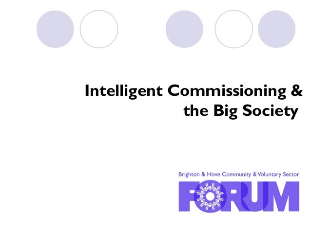 Intelligent Commissioning & the Big Society