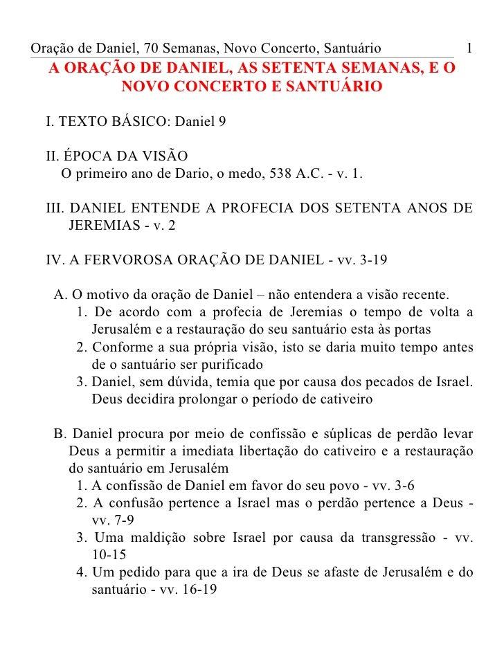 Oração de Daniel, 70 Semanas, Novo Concerto, Santuário               1  A ORAÇÃO DE DANIEL, AS SETENTA SEMANAS, E O       ...