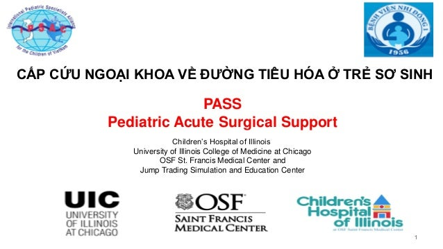 11111 PASS Pediatric Acute Surgical Support Children's Hospital of Illinois University of Illinois College of Medicine at ...