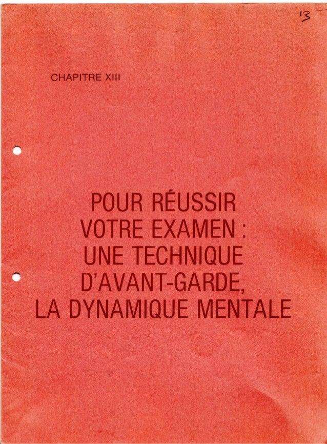 13 pour reussir_votre_examen_une_technique_d_avant_garde_la_dynamique_mentale