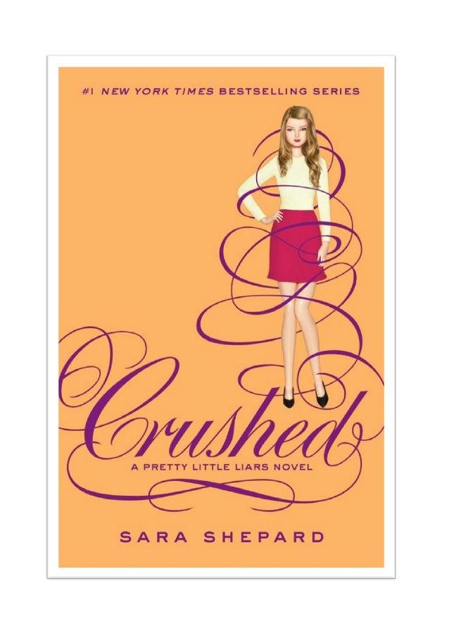 Crushed ESMAGadas A Pretty Little Liars Novel SARA SHEPARD