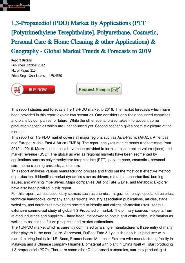 1,3-Propanediol (PDO) Market By Applications (PTT[Polytrimethylene Terephthalate], Polyurethane, Cosmetic,Personal Care & ...