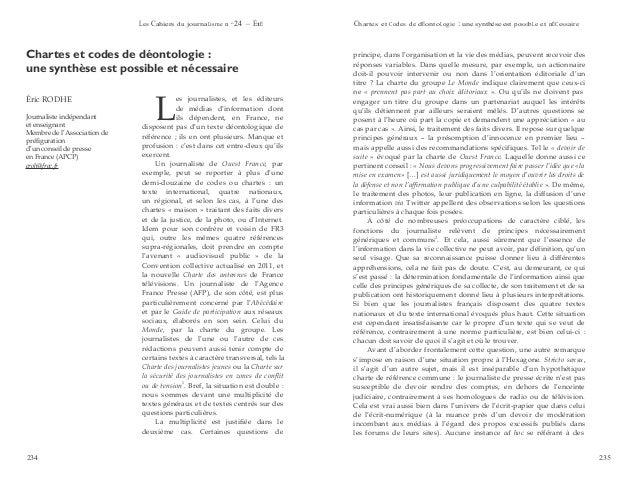 Les Cahiers du journaLisme n o 24 – ÉtÉ 2012 Chartes et Codes de dÉontoLogie : une synthèse est possibLe et nÉCessaire 234...