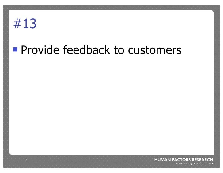 #13 !   Provide feedback to customers         14