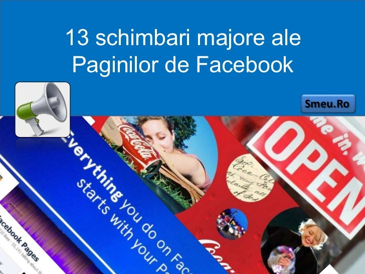 13 schimbari majore ale Paginilor de Facebook                          Smeu.Ro       Dragos Smeu