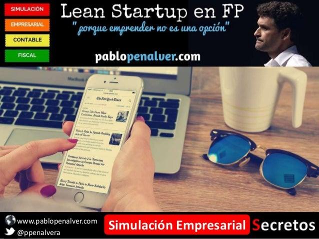 www.pablopenalver.com @ppenalvera Simulación Empresarial