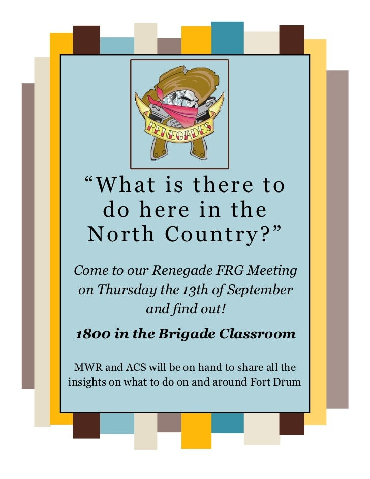 """""""What is there to    do here in the   North Country?"""" Come to our Renegade FRG Meeting  on Thursday the 13th of September ..."""