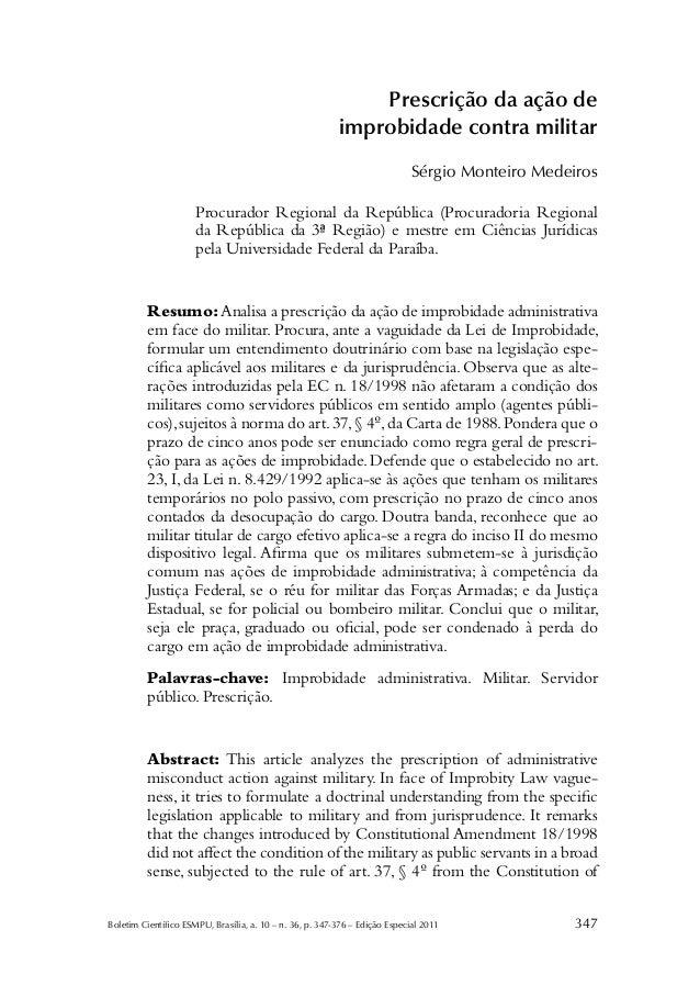 Boletim Científico ESMPU, Brasília, a. 10– n.36, p.347-376– Edição Especial 2011 347 Prescrição da ação de improbidade...