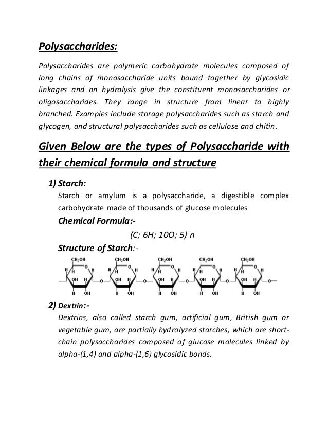 Polysaccharide and its types with chemical formula by ghulam mustafa polysaccharides polysaccharides are polymeric carbohydrate molecules composed of long chains of monosaccharide units boun chemical formula publicscrutiny Choice Image