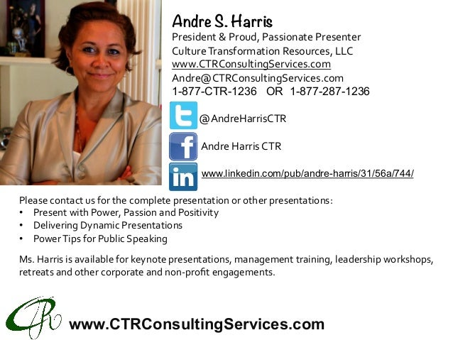 www.CTRConsultingServices.com Pleasecontactusforthecompletepresentationorotherpresentations: • PresentwithPow...